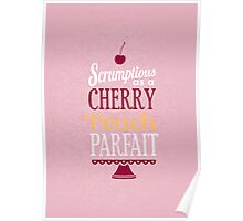 Truly Scrumptious - Pink Poster