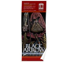 THE BLACK ARROW - FAUX THEATRE POSTER Poster