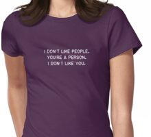 I Don't Like People (white Text) Womens Fitted T-Shirt