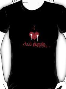 I <3 Dual Pistols (red & white) T-Shirt