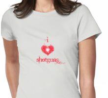 I <3 Shotguns (red & white) Womens Fitted T-Shirt