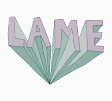 You So Lame by BitchesDiamonds