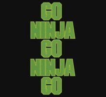 go ninja go ninja go! Kids Tee