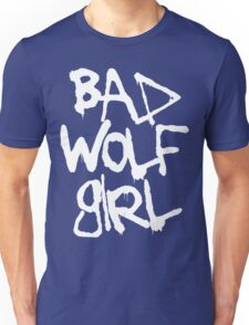 Bad Wolf Girl, I Could Kiss You! Unisex T-Shirt