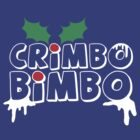 CRIMBO BIMBO! by Robin Brown