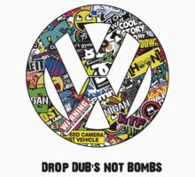 Drop Dub's not bombs by Heringer91