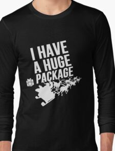 Santas Huge Package Long Sleeve T-Shirt