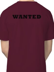 WANTED COOL RETRO DESIGN Classic T-Shirt