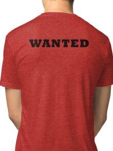 WANTED COOL RETRO DESIGN Tri-blend T-Shirt