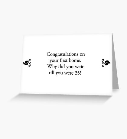 Boomer Cards - First home Greeting Card