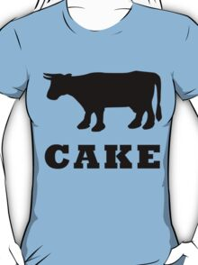 BEEF CAKE WITH COW T-Shirt