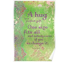 A Hug is a Perfect Gift Poster
