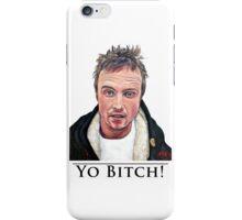 Yo Bitch iPhone Case/Skin