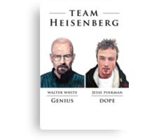 Team Heisenberg Canvas Print