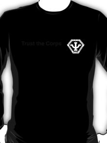 Trust the Corps - Subliminal T-Shirt