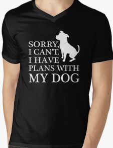Sorry, I Can't. I Have Plans With My Dog. Pitbull T-shirt Mens V-Neck T-Shirt