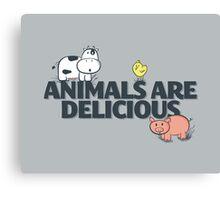 Animals Are Delicious Canvas Print