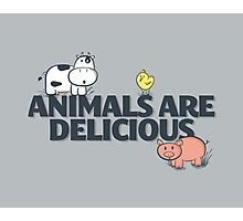 Animals Are Delicious Photographic Print