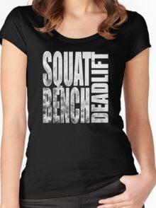 Squat Bench Deadlift Women's Fitted Scoop T-Shirt