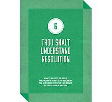Commandment #6 of graphic design Photographic Print