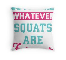 Boys Are Whatever Squats Are Forever (Pink, Blue) Throw Pillow