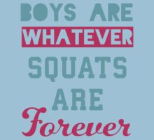 Boys Are Whatever Squats Are Forever (Pink, Blue) Baby Tee