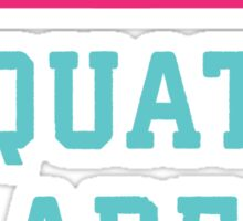 Boys Are Whatever Squats Are Forever (Pink, Blue) Sticker
