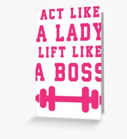 Look Like A Lady Lift Like A Boss (Pink) Greeting Card