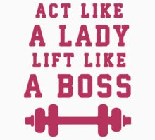 Look Like A Lady Lift Like A Boss (Pink) by Fitspire Apparel