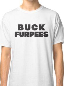 Buck Furpees (Black) Classic T-Shirt