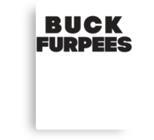 Buck Furpees (Black) Canvas Print
