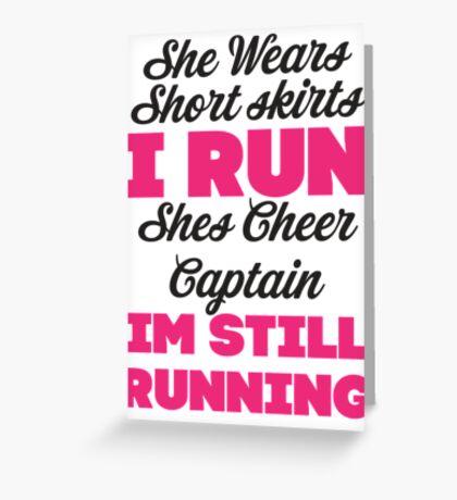 She Wears Short Skirts, I Run (Black, Pink) Greeting Card