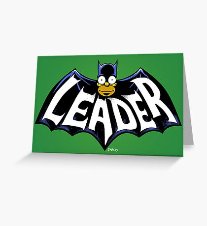 I Love the Leader! Greeting Card