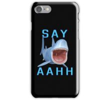 Say Aahh .. a sharks tale iPhone Case/Skin
