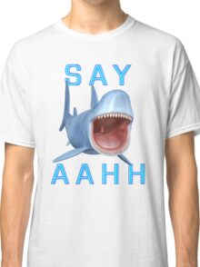 Say Aahh .. a sharks tale Classic T-Shirt