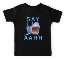 Say Aahh .. a sharks tale Kids Tee