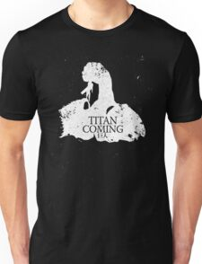 Titan is Coming Unisex T-Shirt