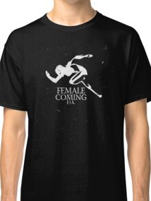 Female Titan is Coming Classic T-Shirt