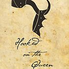 Hooked on the Queen by Irene D
