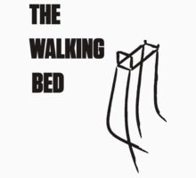 The Walking Bed by Geriperi
