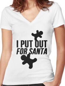 I Put Out For Santa ( Christmas Cookies ) Women's Fitted V-Neck T-Shirt