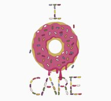 I DONUT CARE by CraveOutfitters