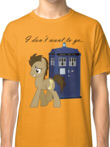 I don't want to go - Doctor Whooves Classic T-Shirt