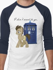 I don't want to go - Doctor Whooves Men's Baseball ¾ T-Shirt
