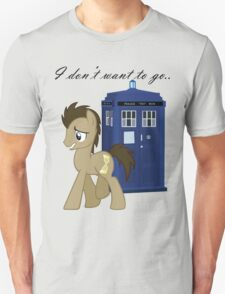 I don't want to go - Doctor Whooves Unisex T-Shirt