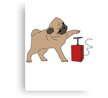 If it's not pugs, then it's the bomb Canvas Print