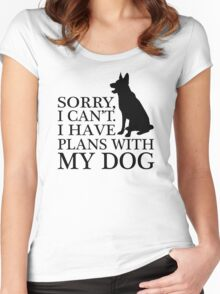 Sorry, I Can't. I Have Plans With My Dog. German Shepherd T-shirts Women's Fitted Scoop T-Shirt