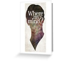"""Where is my mind?"" Two Greeting Card"