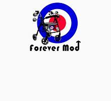 Forever Mod ! Unisex T-Shirt