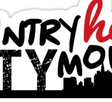 country heart city mouth (one) Sticker